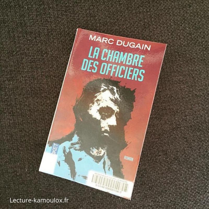 La chambre des officiers – Marc Dugain