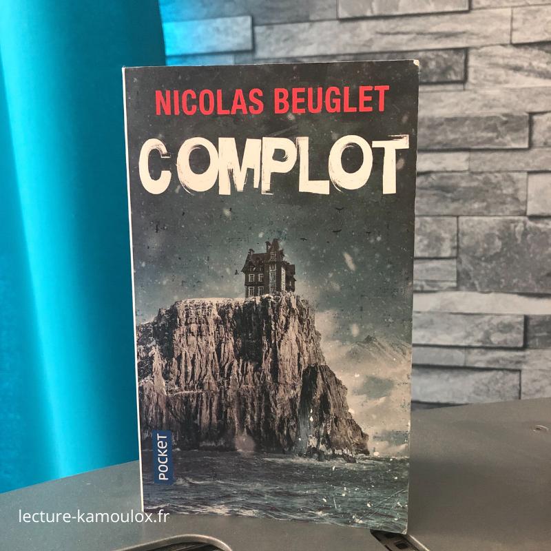 Complot – Nicolas Beuglet
