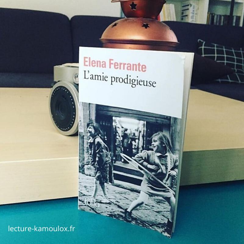 L'amie prodigieuse – Elena Ferrante