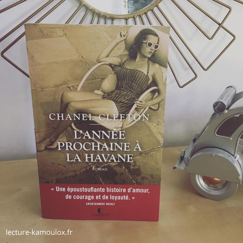 L'année prochaine à la Havane – Chanel Cleeton