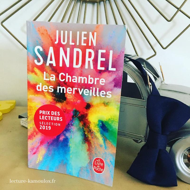 La chambre des merveilles – Julien Sandrel