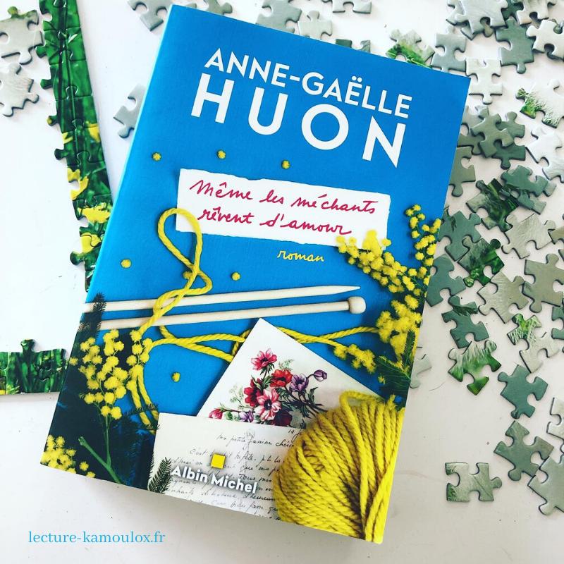 Même les méchants rêvent d'amour – Anne-Gaelle Huon