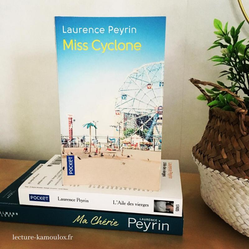 Miss Cyclone – Laurence Peyrin.