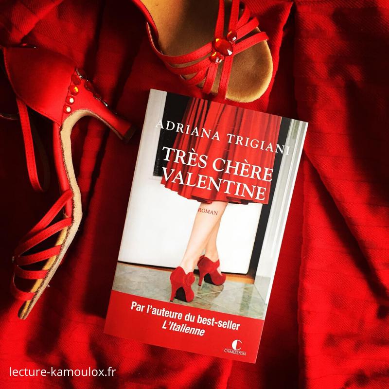 Très chère Valentine – Adriana Trigiani