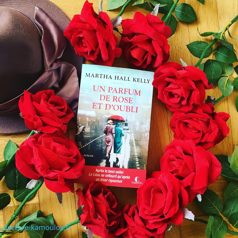 Un parfum de rose et d'oubli – Martha Hall Kelly