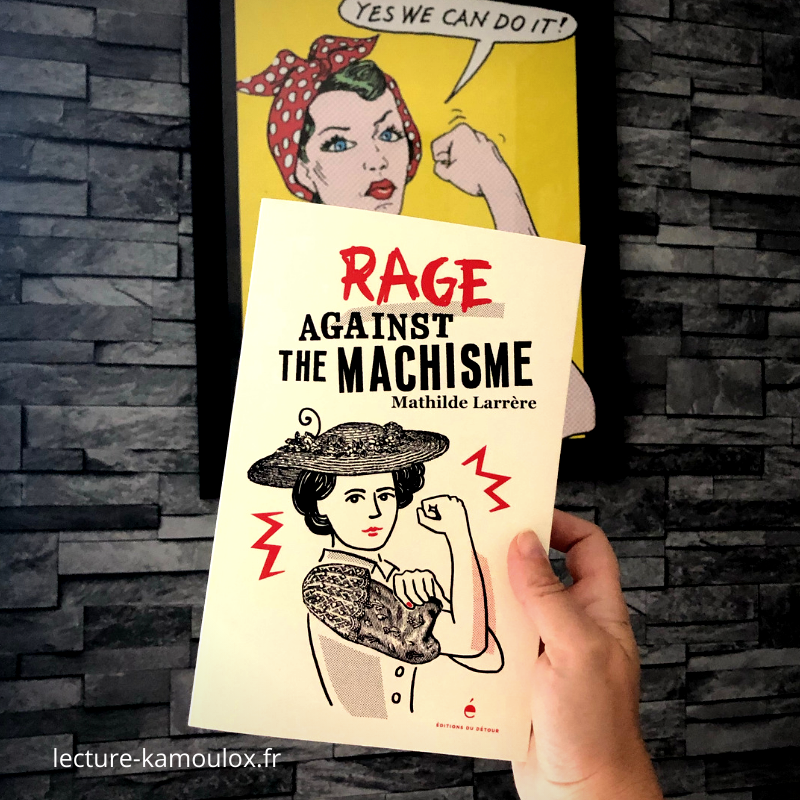 Rage against the machisme – Mathilde Larrère