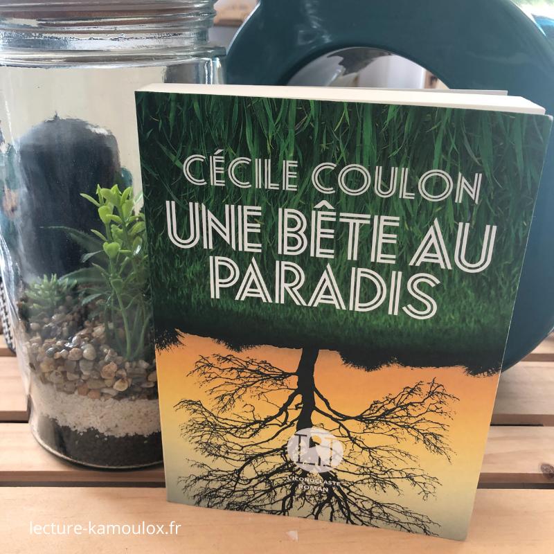 Une bête au paradis – Cécile Coulon